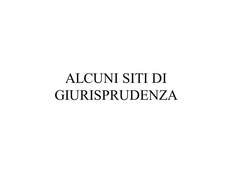 ALCUNI SITI DI GIURISPRUDENZA