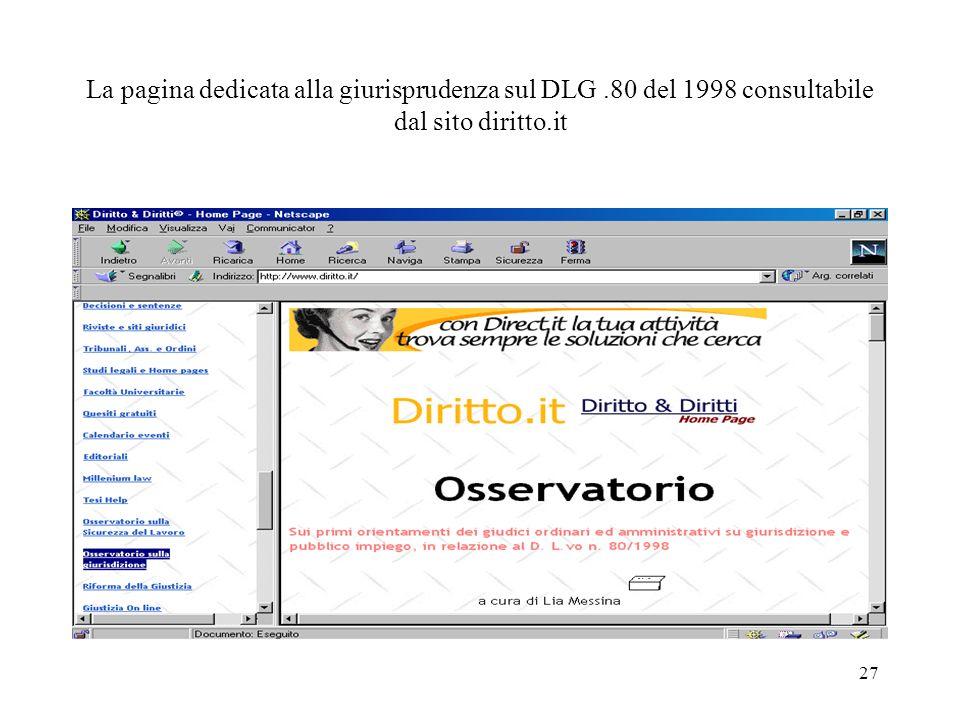 27 La pagina dedicata alla giurisprudenza sul DLG.80 del 1998 consultabile dal sito diritto.it
