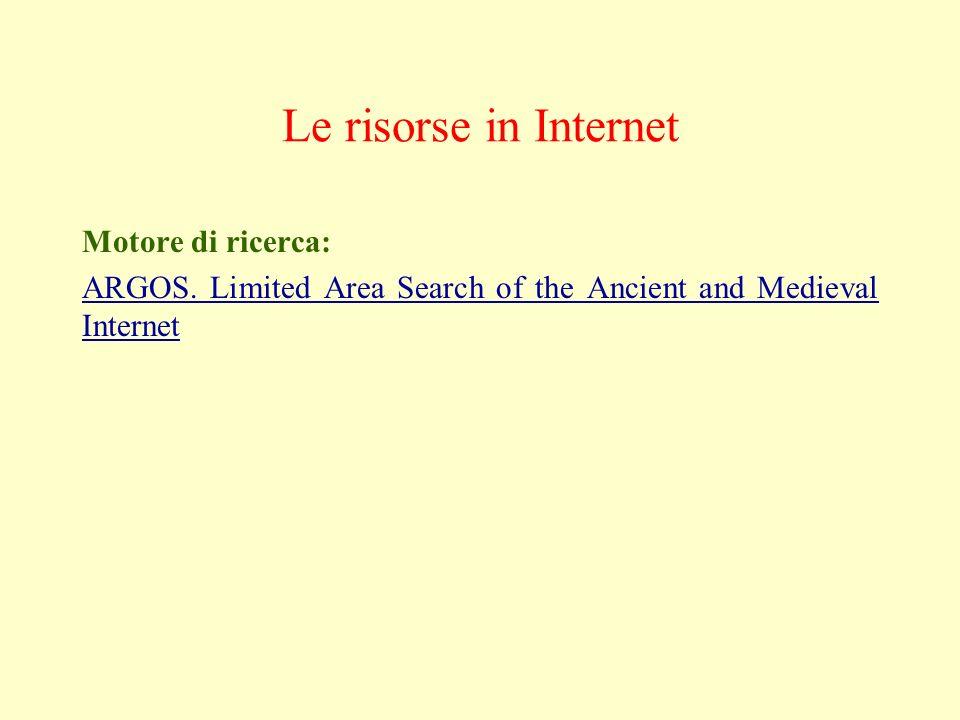 Le risorse in Internet Motore di ricerca: ARGOS.
