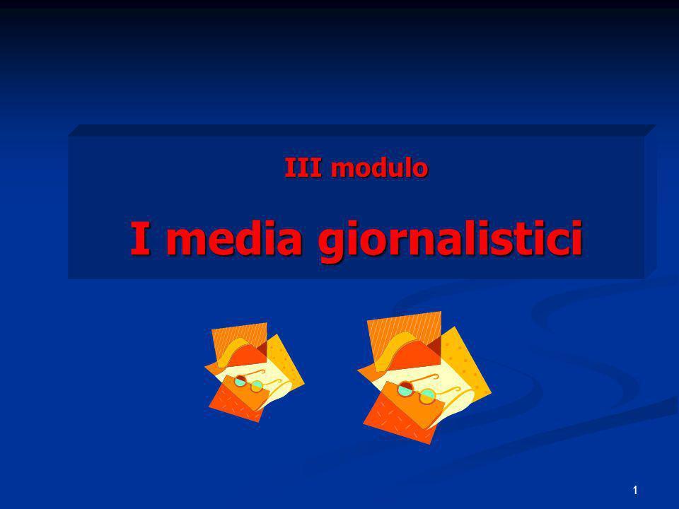 1 III modulo I media giornalistici