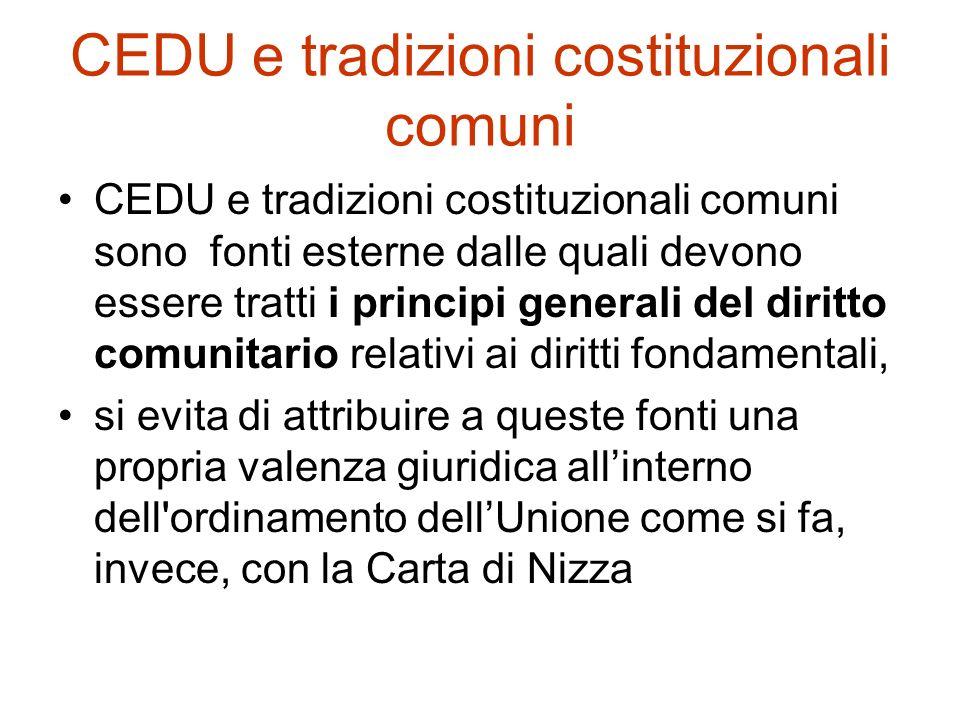 1.La Carta di Nizza ha lo stesso valore giuridico del trattati; 2.LUnione aderisce alla CEDU 3.I diritti fondamentali garantiti dalla CEDU e risultant