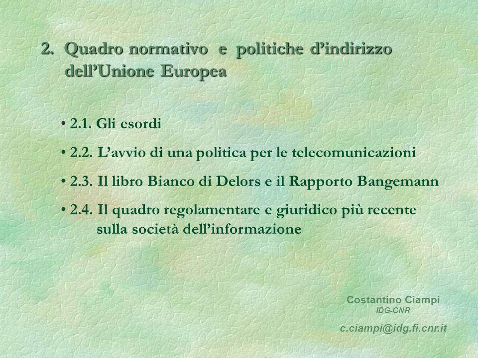 2. Quadro normativo e politiche dindirizzo dellUnione Europea 2.1.