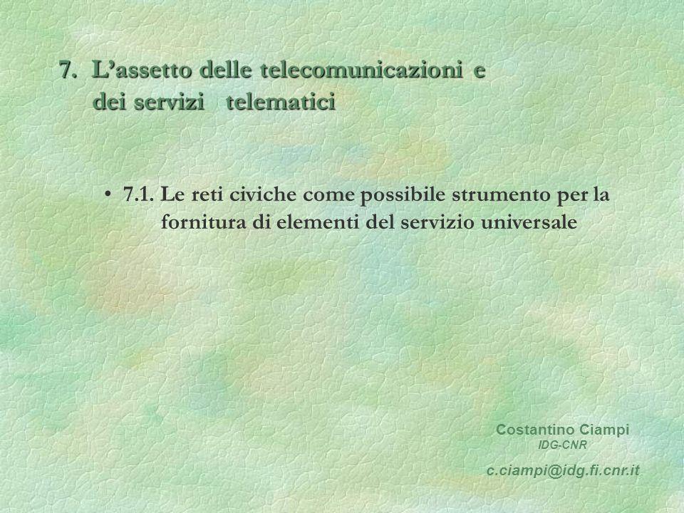 7. Lassetto delle telecomunicazioni e dei servizi telematici 7.1.