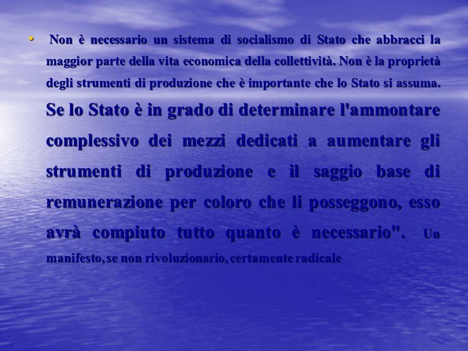 Non è necessario un sistema di socialismo di Stato che abbracci la maggior parte della vita economica della collettività.