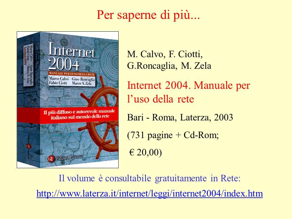 M. Calvo, F. Ciotti, G.Roncaglia, M. Zela Internet 2004.