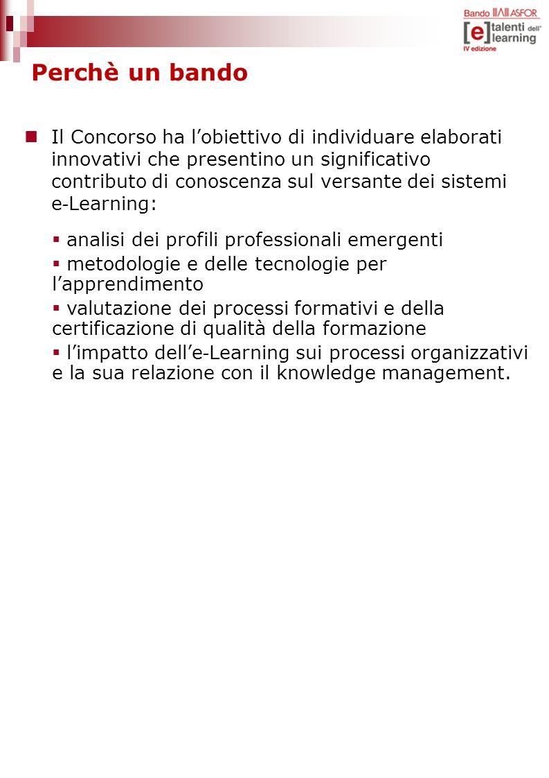Il Concorso ha lobiettivo di individuare elaborati innovativi che presentino un significativo contributo di conoscenza sul versante dei sistemi e - Le