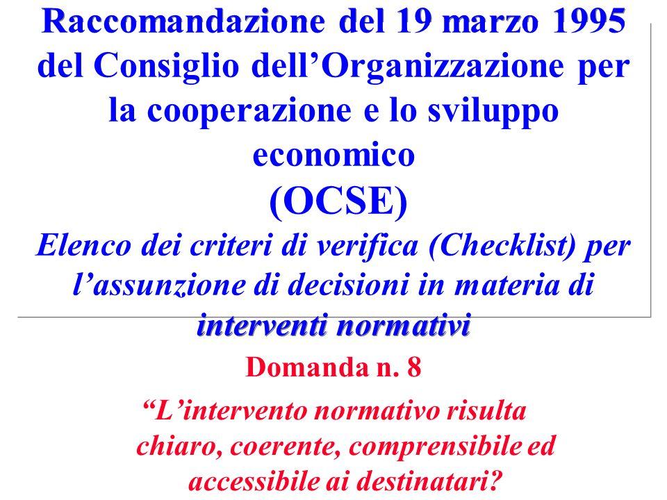 Raccomandazione del 19 marzo 1995 del Consiglio dellOrganizzazione per la cooperazione e lo sviluppo economico (OCSE) Elenco dei criteri di verifica (