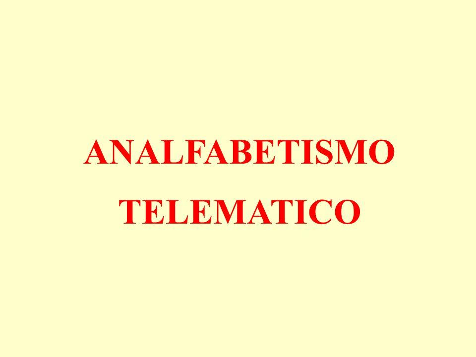 ANALFABETISMO TELEMATICO