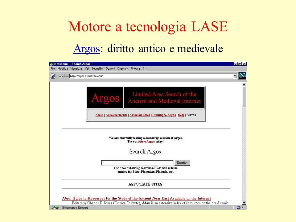 ArgosArgos: diritto antico e medievale Motore a tecnologia LASE
