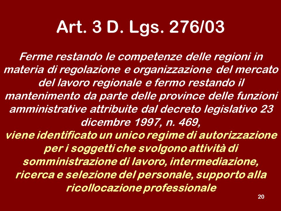 20 Art. 3 D. Lgs.