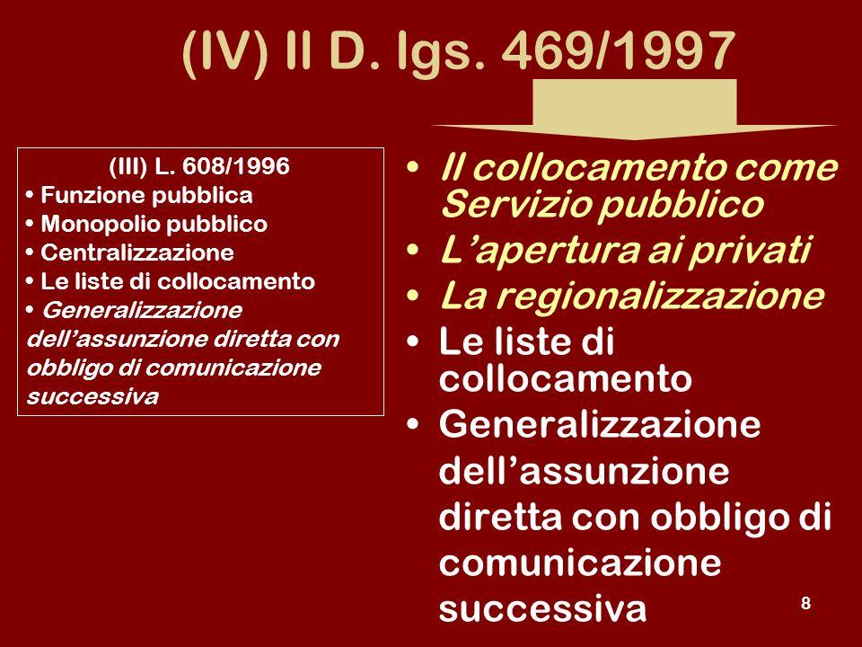 8 (IV) Il D. lgs.