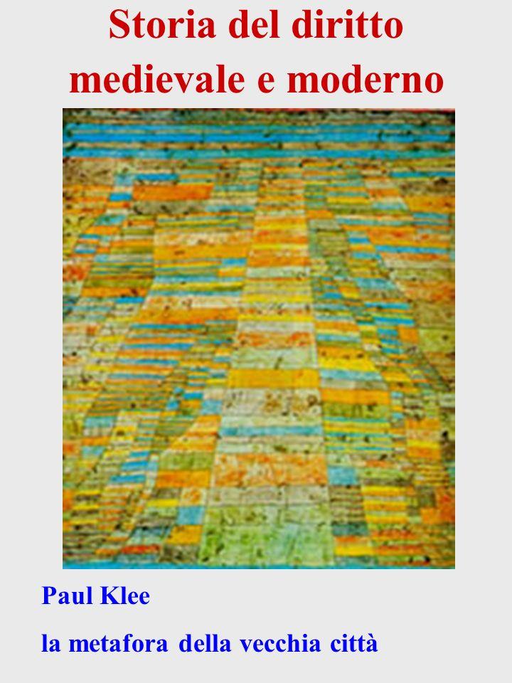 Storia del diritto medievale e moderno Paul Klee la metafora della vecchia città