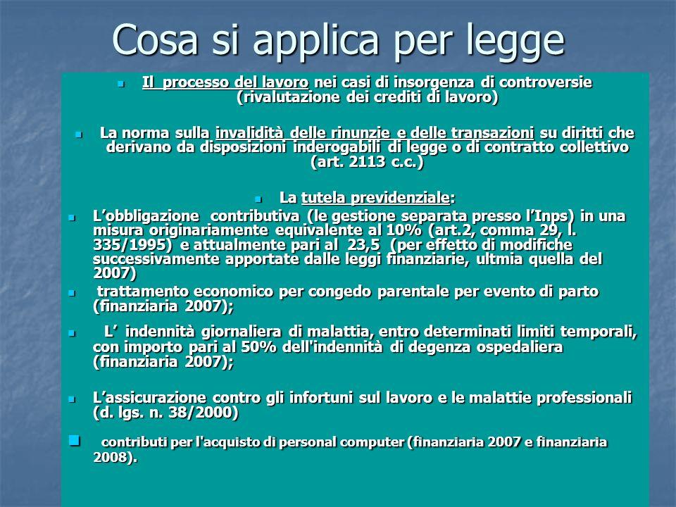 17 Cosa si applica per legge Il processo del lavoro nei casi di insorgenza di controversie (rivalutazione dei crediti di lavoro) Il processo del lavor