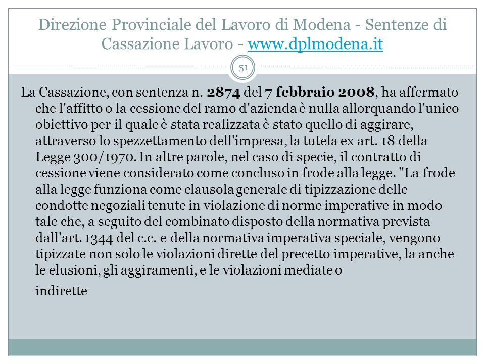 Il lavoro nella giurisprudenza, n. 3/2005 La Cassazione legittima il teorema delle aziende bara.