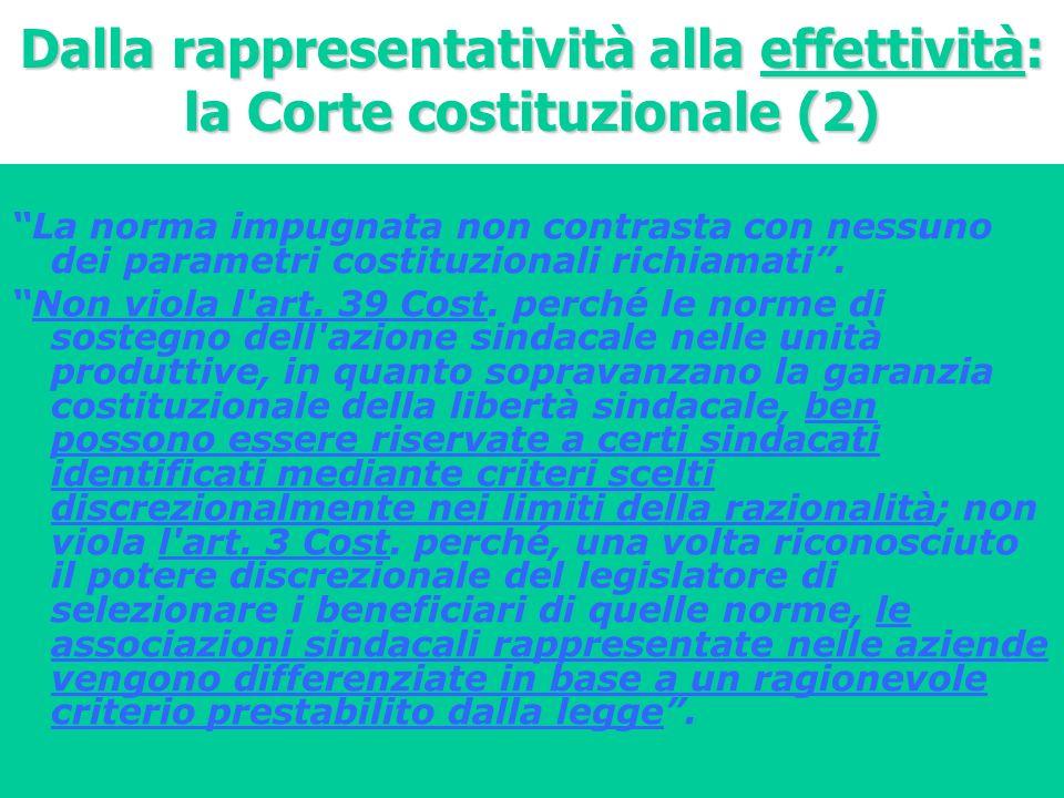 Dalla rappresentatività alla effettività: la Corte costituzionale (2) La norma impugnata non contrasta con nessuno dei parametri costituzionali richia