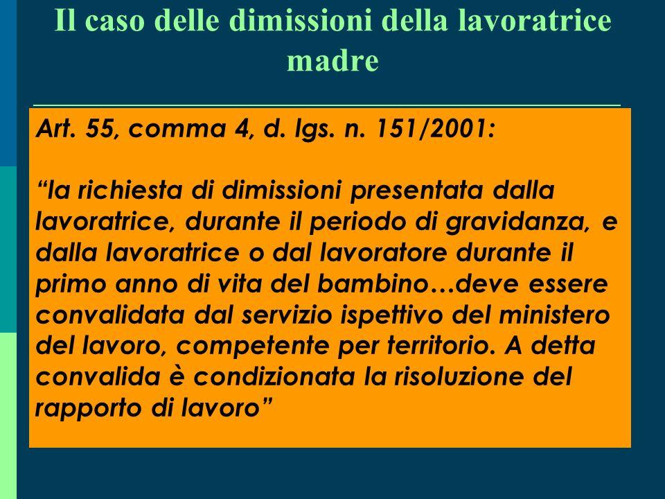 Il caso del vizio del consenso Corte di Cassazione 18 marzo 2008, n. 7292: Ai fini dellannullabilità dellatto di dimissioni del lavoratore subordinato