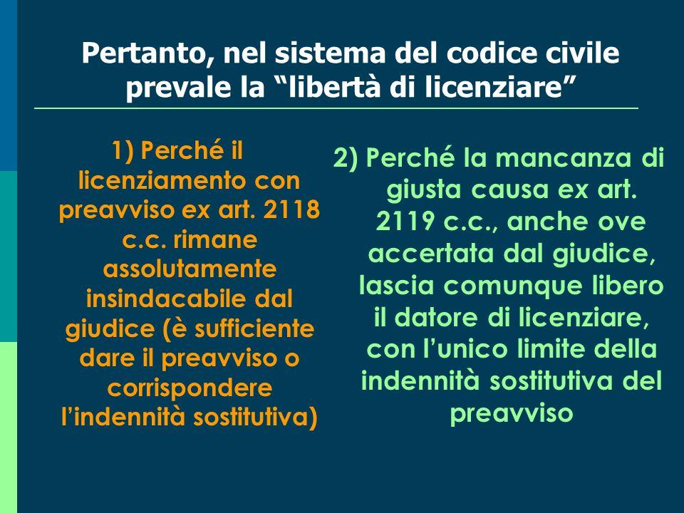 38 Il licenziamento collettivo e la specificità della disciplina di tutela (essenzialmente procedurale) LEGGE 23 luglio 1991, n.
