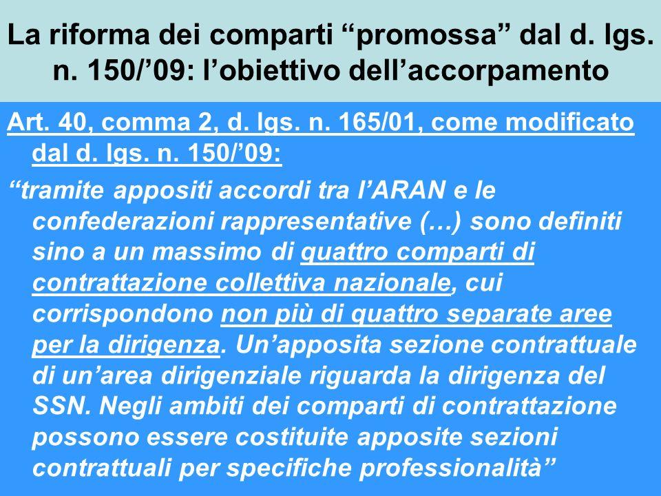 La riforma dei comparti promossa dal d.lgs. n. 150/09: lobiettivo dellaccorpamento Art.