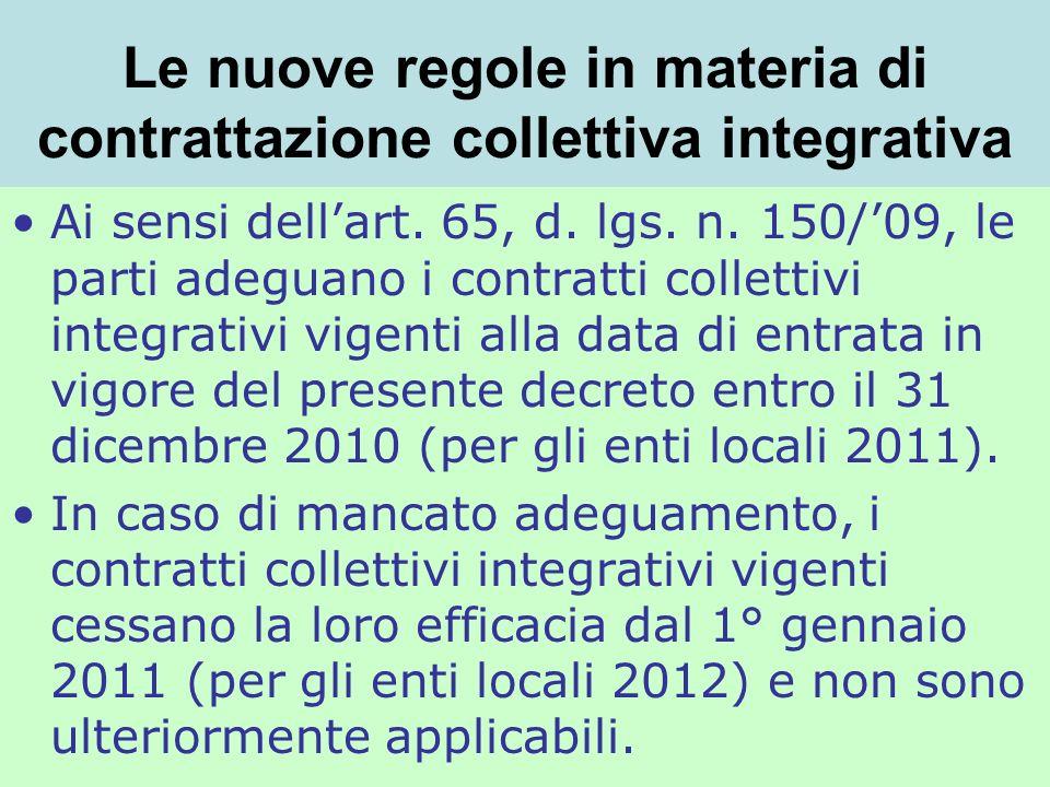 Le nuove regole in materia di contrattazione collettiva integrativa Ai sensi dellart.