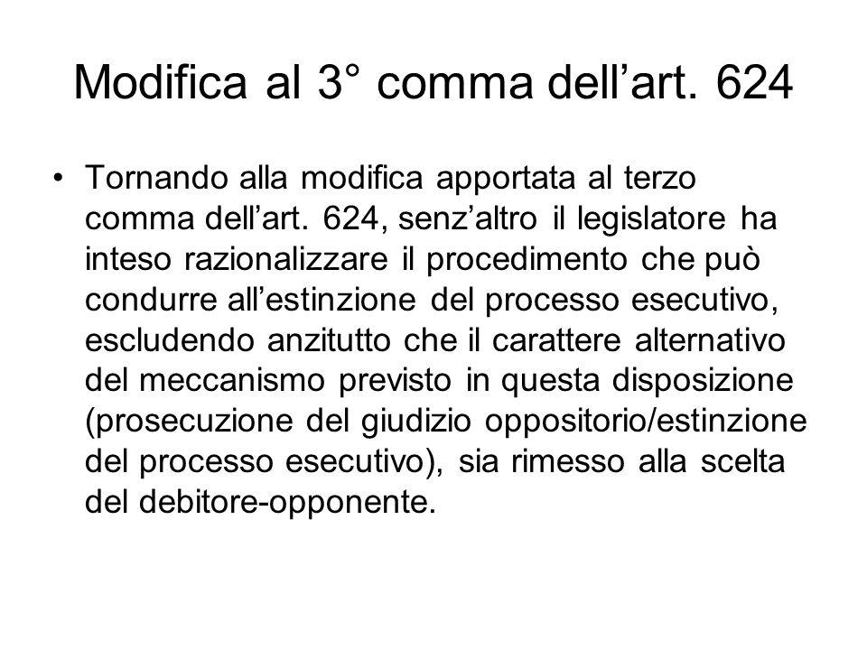 Modifica al 3° comma dellart. 624 Tornando alla modifica apportata al terzo comma dellart. 624, senzaltro il legislatore ha inteso razionalizzare il p