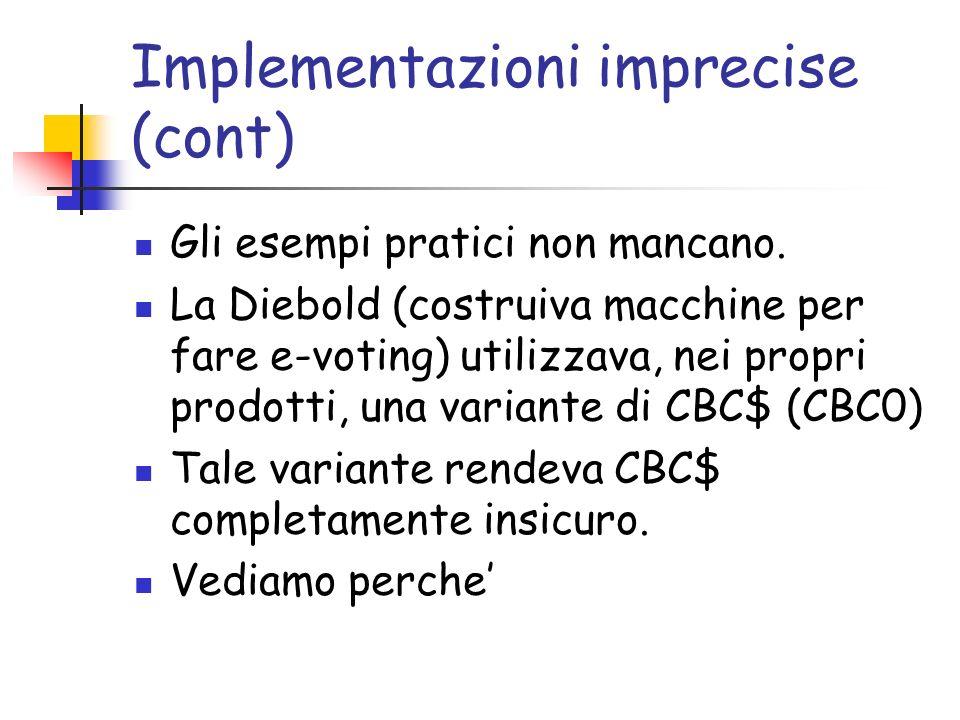 Implementazioni imprecise (cont) Gli esempi pratici non mancano.