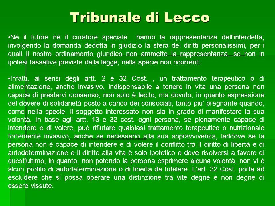 Tribunale di Lecco Né il tutore né il curatore speciale hanno la rappresentanza dell'interdetta, involgendo la domanda dedotta in giudizio la sfera de
