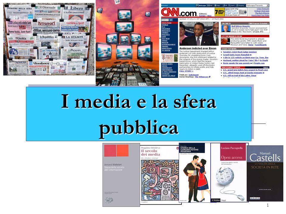1 I media e la sfera pubblica