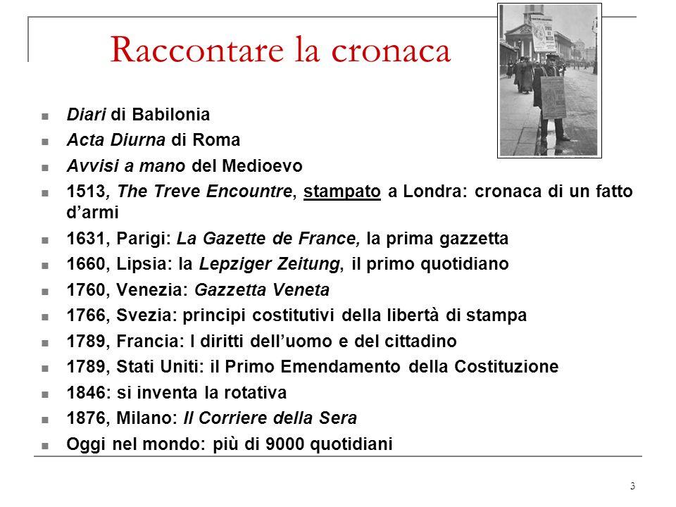 3 Raccontare la cronaca Diari di Babilonia Acta Diurna di Roma Avvisi a mano del Medioevo 1513, The Treve Encountre, stampato a Londra: cronaca di un