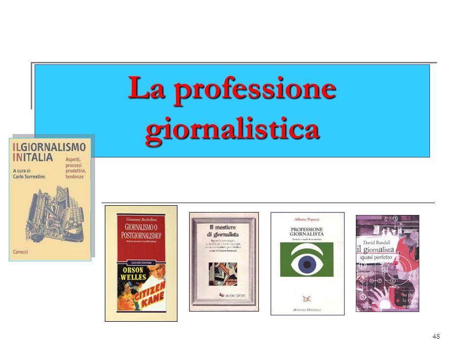 48 La professione giornalistica