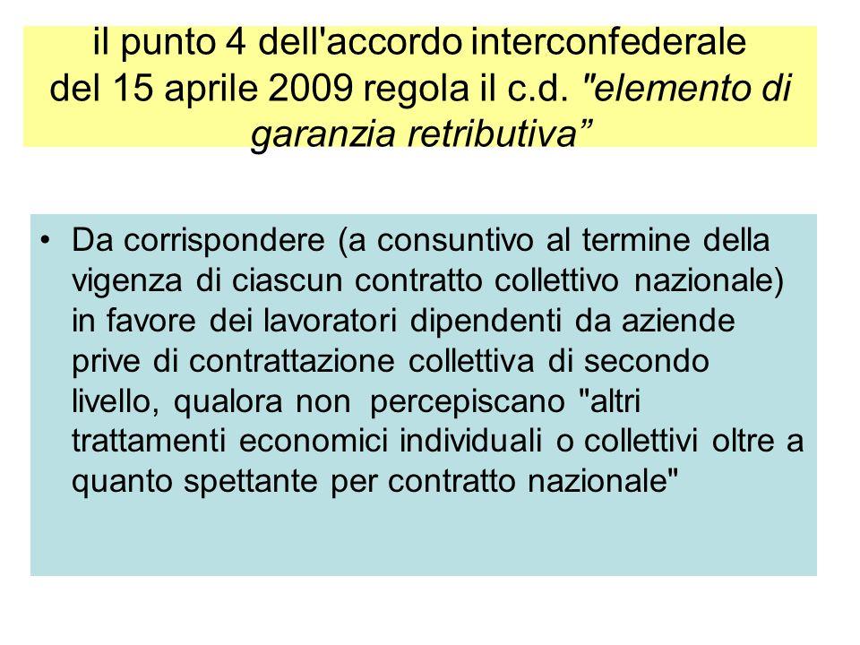 La retribuzione incentivante: il modello si fonda su una contrattazione di secondo livello d'insegna della produttività, e riflette il proposito di es