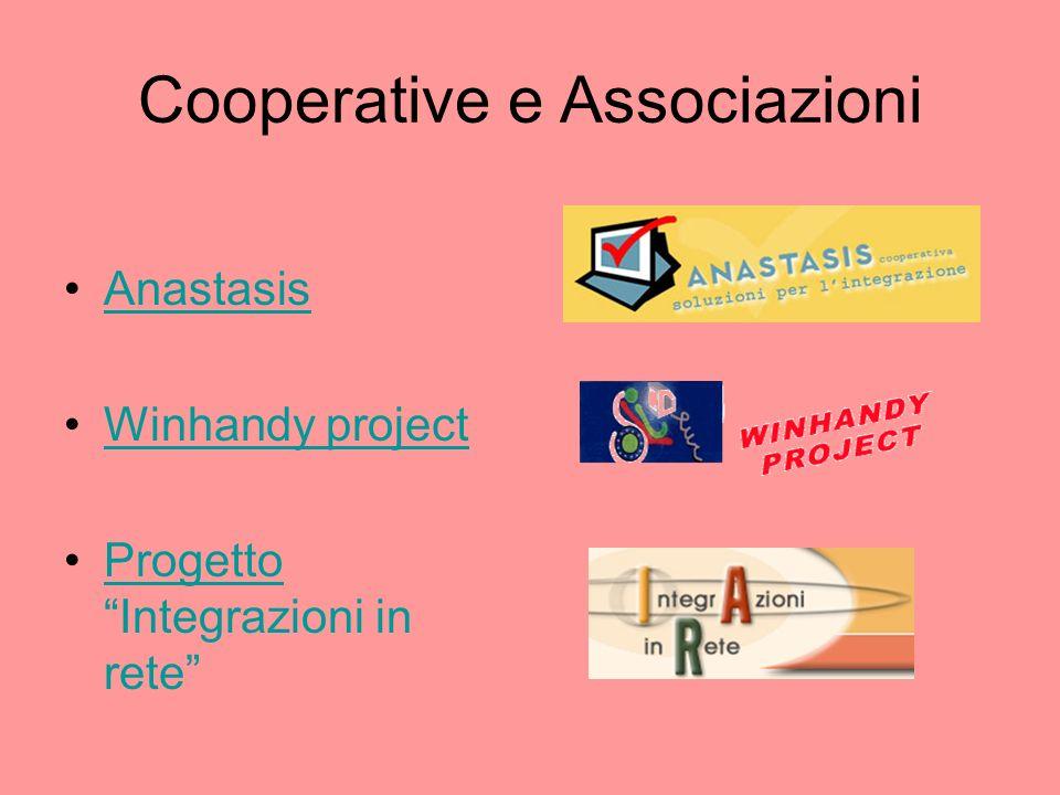 Cooperative e Associazioni Anastasis Winhandy project Progetto Integrazioni in reteProgetto