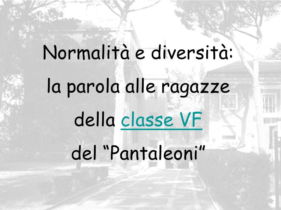 Normalità e diversità: la parola alle ragazze della classe VF del Pantaleoni