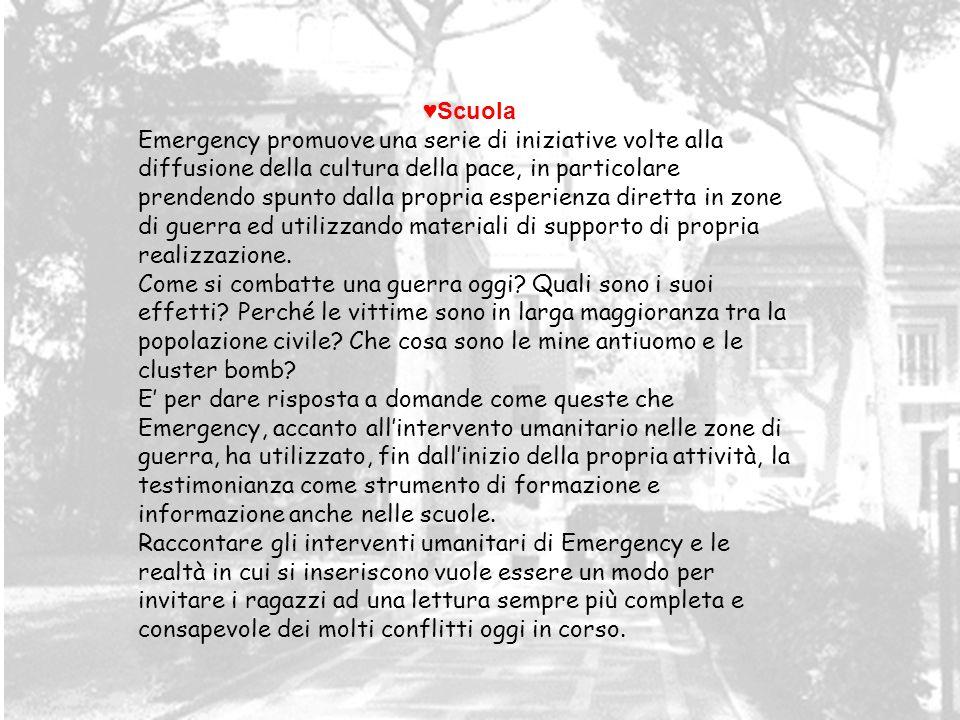 Scuola Emergency promuove una serie di iniziative volte alla diffusione della cultura della pace, in particolare prendendo spunto dalla propria esperi