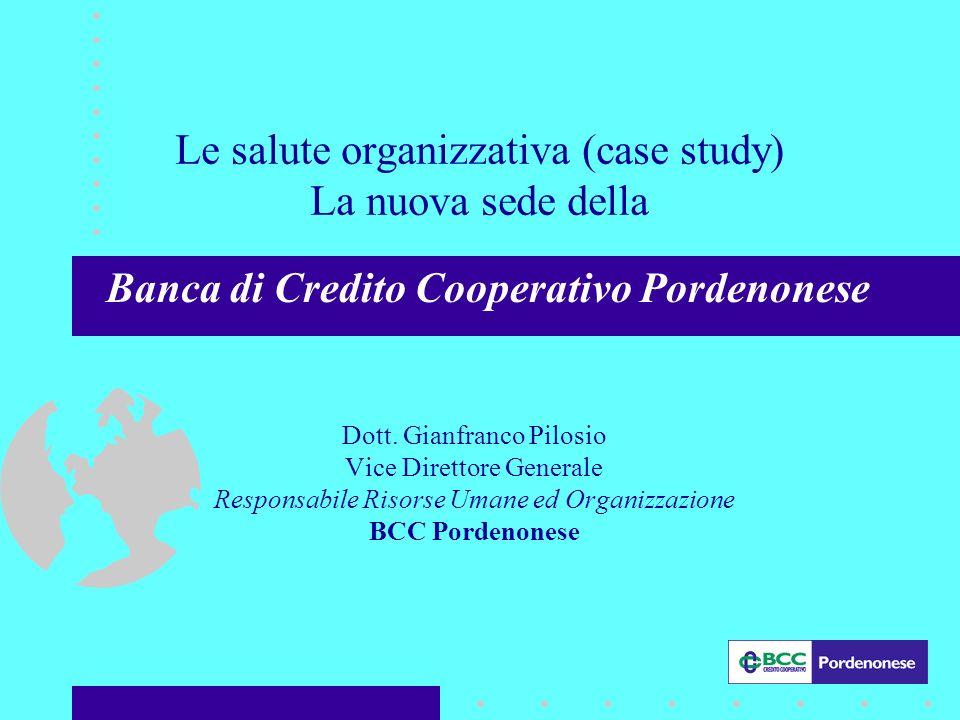 Le salute organizzativa (case study) La nuova sede della Dott.