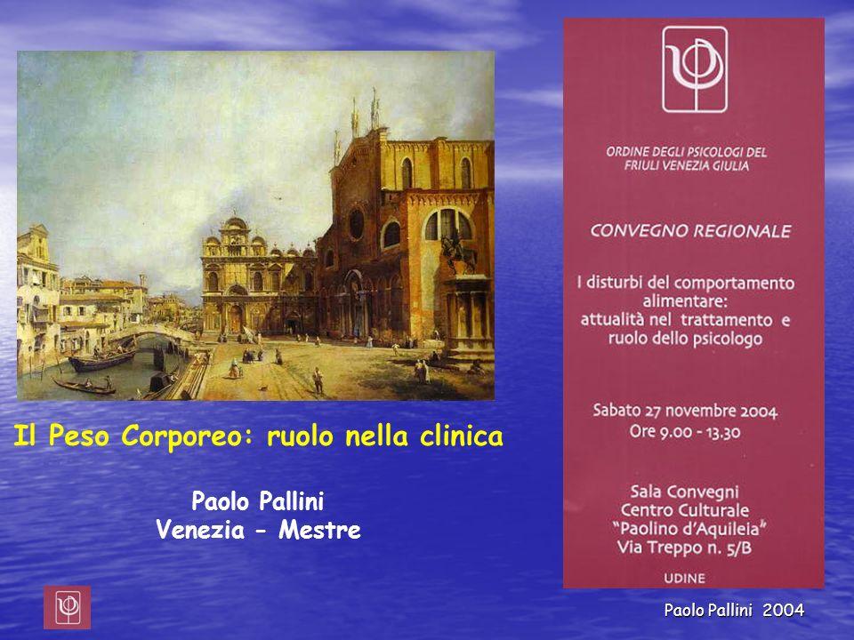 Paolo Pallini 2004 Dieta ed attività fisica Bosello et al. 2002