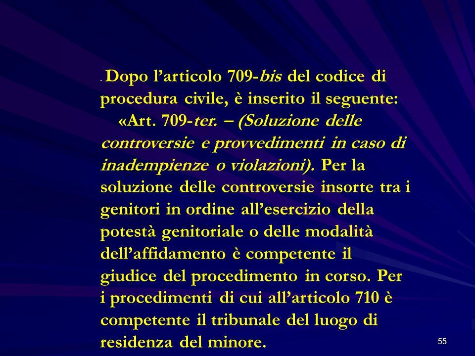 55. Dopo larticolo 709-bis del codice di procedura civile, è inserito il seguente: «Art. 709-ter. – (Soluzione delle controversie e provvedimenti in c