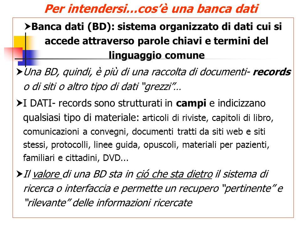 Banca dati (BD): sistema organizzato di dati cui si accede attraverso parole chiavi e termini del linguaggio comune Una BD, quindi, è più di una racco