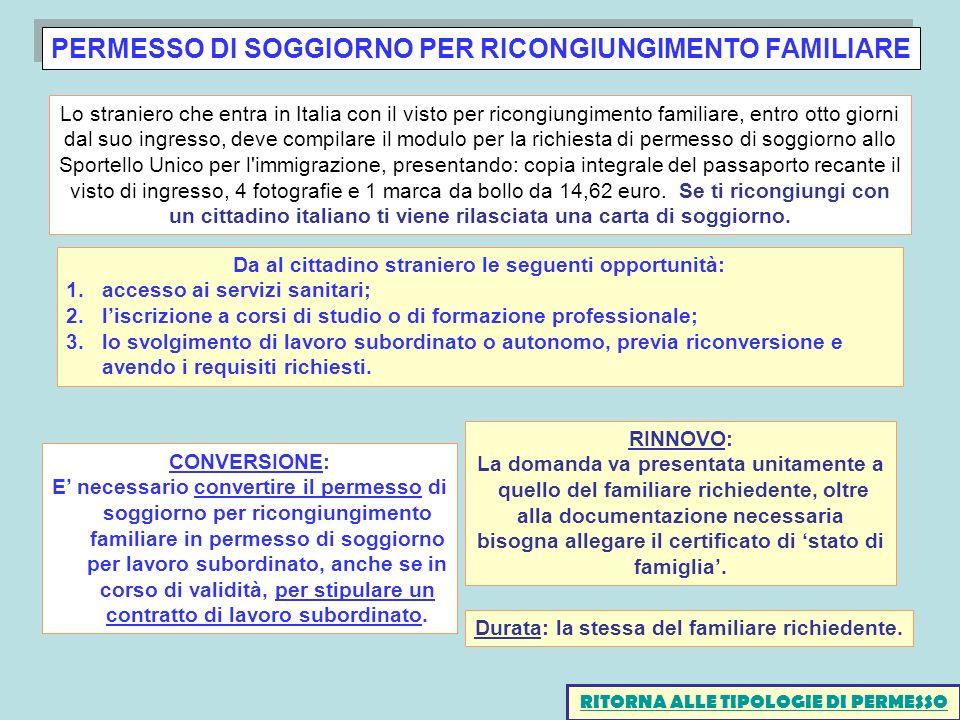 PERMESSO DI SOGGIORNO PER RICONGIUNGIMENTO FAMILIARE CONVERSIONE: E necessario convertire il permesso di soggiorno per ricongiungimento familiare in p