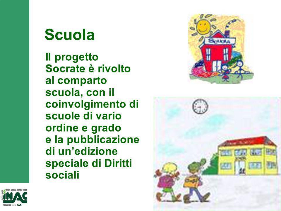 13 Scuola Il progetto Socrate è rivolto al comparto scuola, con il coinvolgimento di scuole di vario ordine e grado e la pubblicazione di unedizione speciale di Diritti sociali