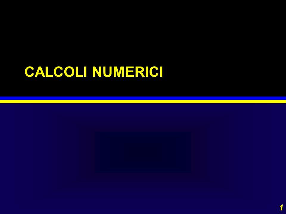 1 CALCOLI NUMERICI