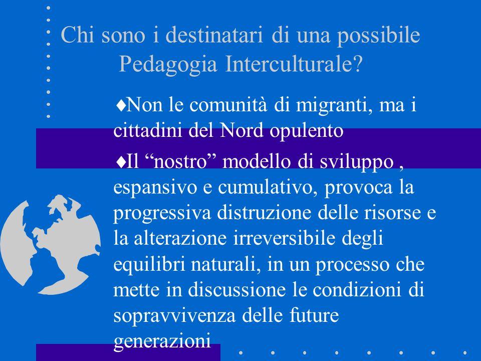 Chi sono i destinatari di una possibile Pedagogia Interculturale.