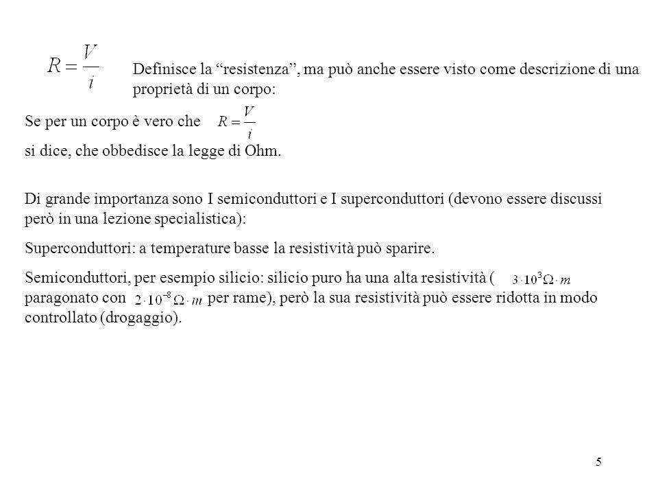 6 Per resistenza R: Per correnti alternate: Valore quadratico medio della corrente i