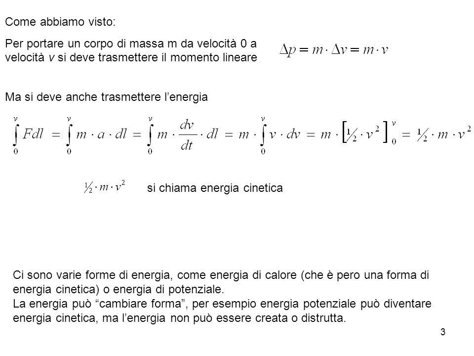 4 Energia Potenziale h Dato un qualsiasi punto di riferimento: Se ad ogni punto dello spazio si può associare una certa energia, si parla di energia potenziale Una massa di 1kg ha al 10.