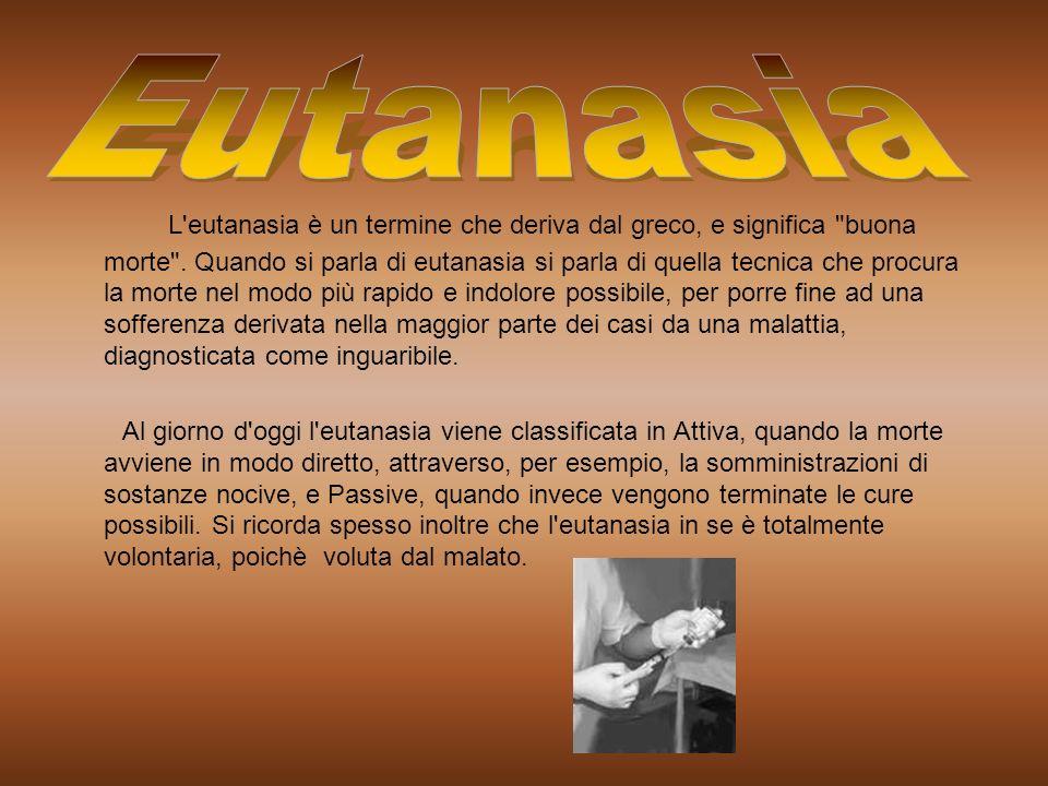 L'eutanasia è un termine che deriva dal greco, e significa