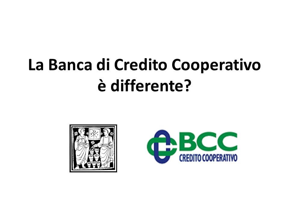 La Banca di Credito Cooperativo è differente?