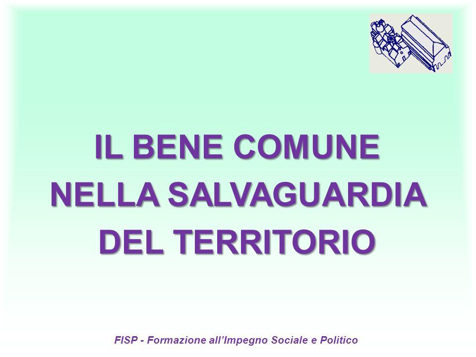 IL BENE COMUNE NELLA SALVAGUARDIA DEL TERRITORIO