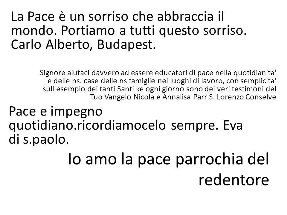 Grazie x qs momenti di speranza vissuti in Comunione fam Bettini par Altichiero Pace in tutte le terre.