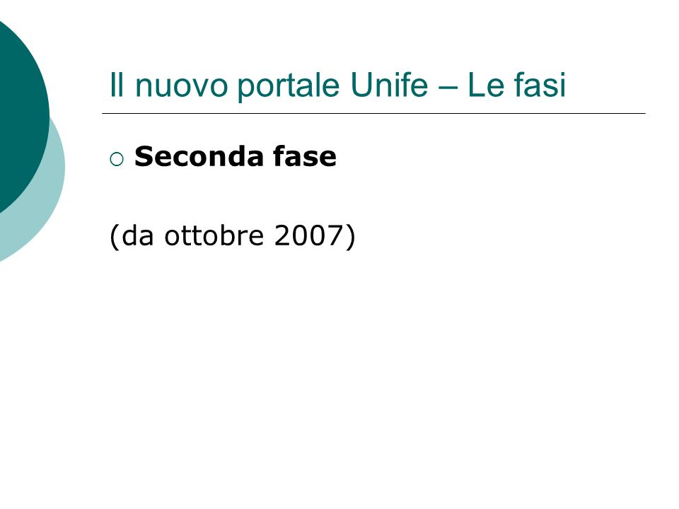 Il nuovo portale Unife – Le fasi Seconda fase (da ottobre 2007)