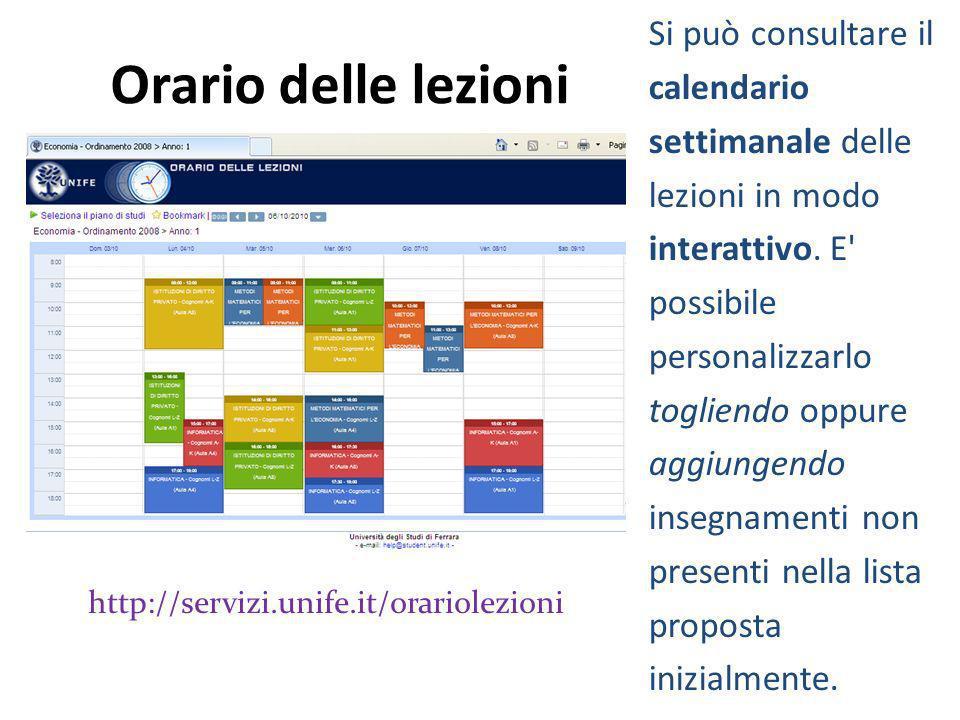 Orario delle lezioni Si può consultare il calendario settimanale delle lezioni in modo interattivo. E' possibile personalizzarlo togliendo oppure aggi