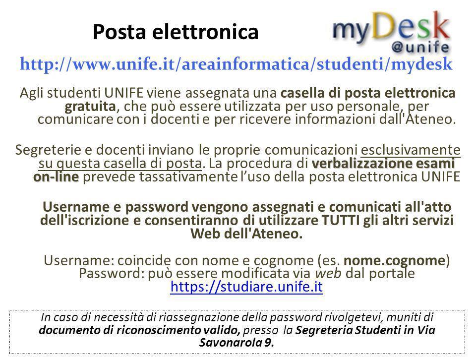 Posta elettronica Agli studenti UNIFE viene assegnata una casella di posta elettronica gratuita, che può essere utilizzata per uso personale, per comu